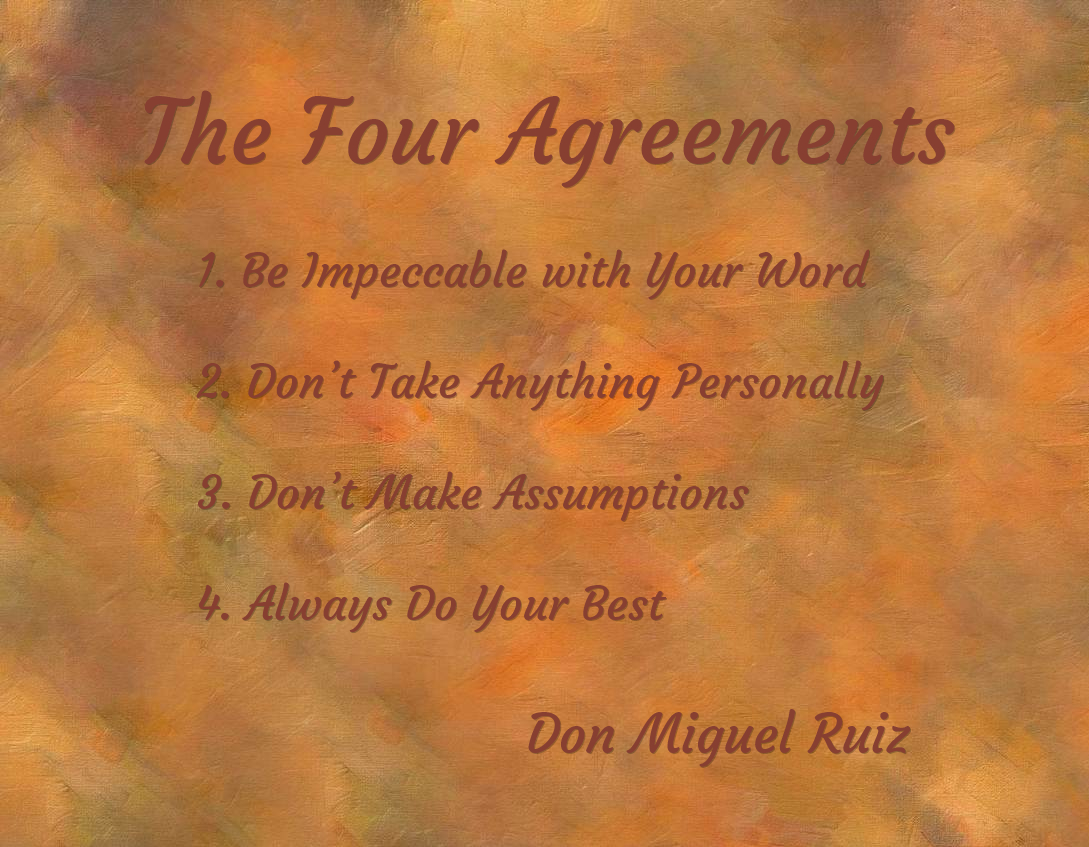 Four Agreements Quotes Lite Inspiration From Don Miguel Ruiz  Book Reviews Lite